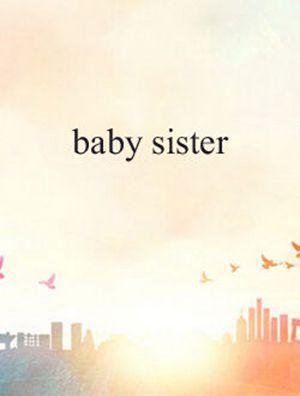 baby sister什么时候上映 有多少集_WWW.66152.COM